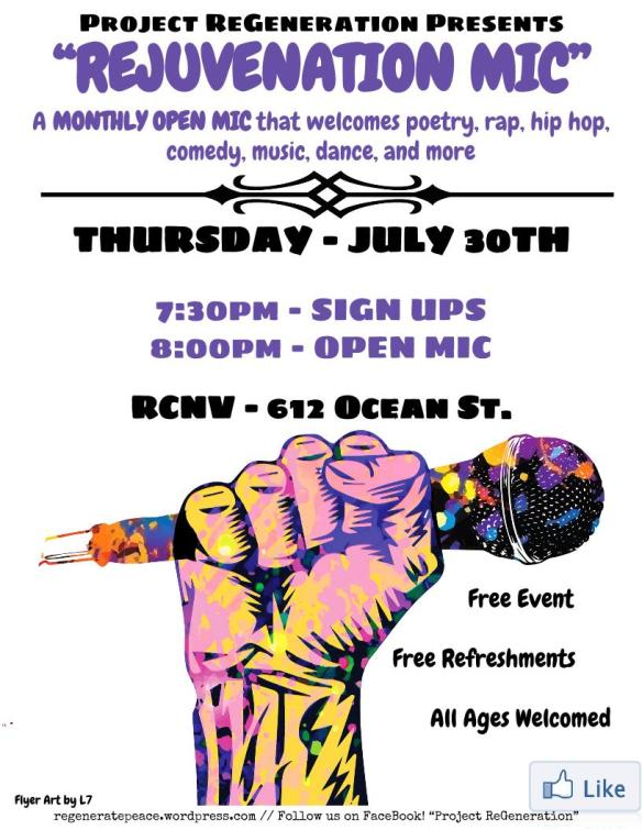 Rejuvenation Mic, Thursday July 30th, 6:30pm - 10pm